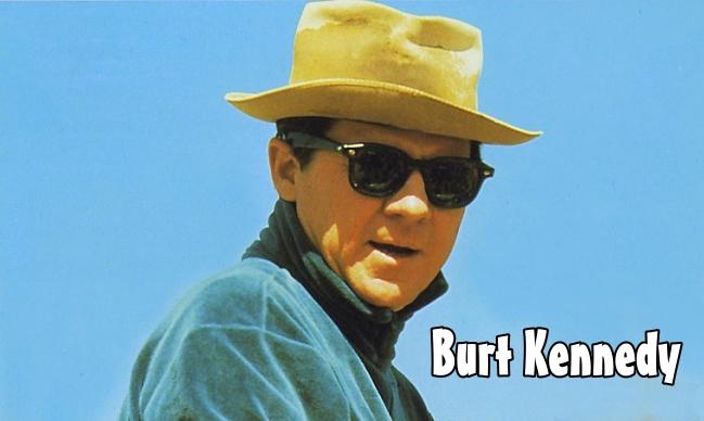Burt Kennedy Director